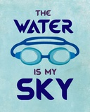 The Water is My Sky Prints by  Sports Mania