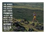 Miles to Go Before I Sleep Kunstdrucke von  Sports Mania