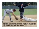 Progress Always Involves Risk Kunstdruck von  Sports Mania