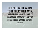 People Who Work Togther Will Win Posters by  Sports Mania