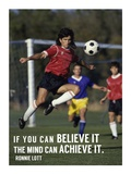 If You Can Believe It Prints by  Sports Mania