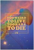 The Space Jelly Too Weird Too Rare Plakát