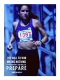 The Will to Prepare Prints by  Sports Mania