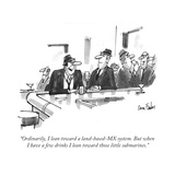 """Ordinarily, I lean toward a land-based-MX system. But when I have a few d..."" - New Yorker Cartoon Regular Giclee Print by Dana Fradon"