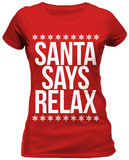Juniors: Santa Says Relax T-Shirt