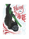Hang in There Giclee Print by CJ Hughes