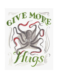Give More Hugs Giclee Print by CJ Hughes