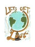 Lets Get Lost Giclee Print by CJ Hughes