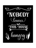 Nobody Leaves This House Hungry Giclee Print by Leslie Wing