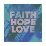 Faith Hope Love I Giclee Print by Vintage Skies