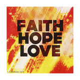 Faith Hope Love II Giclee Print by Vintage Skies