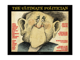 Ultimate Politician Giclee Print by Tim Nyberg