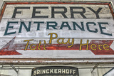 Ferry Boat Entrance Sign Photographic Print by Robert Goldwitz