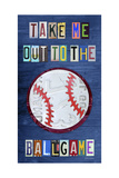 Take Me Out to the Ballgame Giclee Print by  Design Turnpike