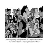 """I developed my sense of humor as a defense mechanism and turned it into a..."" - New Yorker Cartoon Premium Giclee Print by William Haefeli"