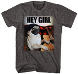 Doug the Pug- Hey Girl T-Shirt