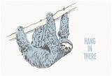 Hang in There- Horizontal Sloth Print