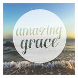 Amazing Grace Prints by Cynthia Alvarez