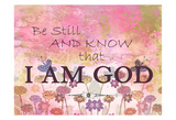 Be Still And Know Prints by Kimberly Allen