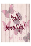 Hello Beautiful Prints by Kimberly Allen