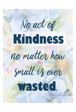 No Act of Kindness Póster por Kimberly Allen