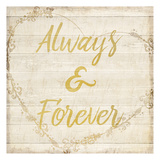Always and Forever Posters by Kimberly Allen