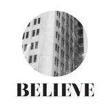 Believe Prints by Gigi Louise
