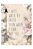 Walk By Faith Poster by Victoria Brown