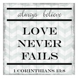 Love Never Fails Prints by Taylor Greene