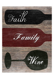 Faith Family Wine Poster by Sheldon Lewis