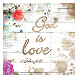 God Is Love Posters by Jace Grey