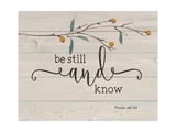 Be Still and Know Prints by Jo Moulton