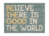Be the Good Premium Giclee Print by Jo Moulton