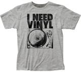 I Need Vinyl Shirt