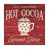 Hot Cocoa Served Here Prints by Jennifer Pugh