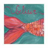 Believe Posters by Anne Seay