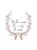 Welcome to Our Home Prints by Tara Moss