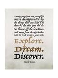 Explore, Dream, Discover Prints by Tara Moss