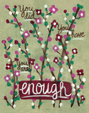 Enough Posters by Monica Martin