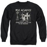 Crewneck Sweatshirt: Rise Against- Die To Be Reborn T-Shirt