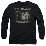 Long Sleeve: Rise Against- Die To Be Reborn Shirts