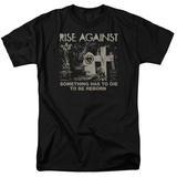 Rise Against- Die To Be Reborn Shirts