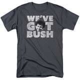 Revenge Of The Nerds- We'Ve Got Bush T-shirts