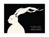 Follow the White Rabbit. Vector Illustrations with Copy Scape Text. White Hare on Black Background Posters by  drevalyusha