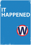 It Happened Blue Sign Prints