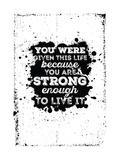 Motivational Quote Poster Grunge Background Stampe di  Vanzyst