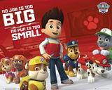 Paw Patrol- No Job Too Big Plakater