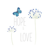 Hope and Love Posters by Sarah Adams