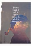 Buy It, Break It, I'm Gone Plakát