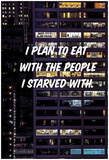 Eat With The Starved Posters